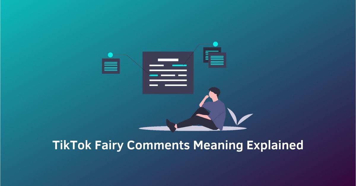 cover TikTok Fairy Comments Meaning Explained